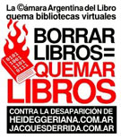 Contra la desaparicin de heideggeriana.com.ar y jacquesderrida.com.ar